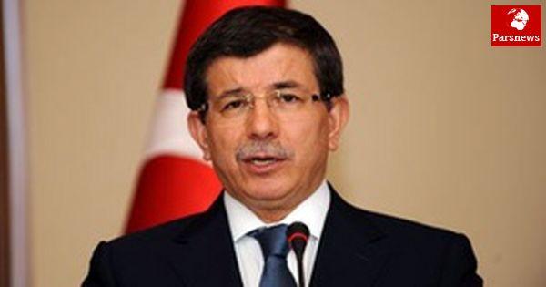 داووداوغلو: عذرخواهی اسراییل از ترکیه ارتباطی با ایران ندارد
